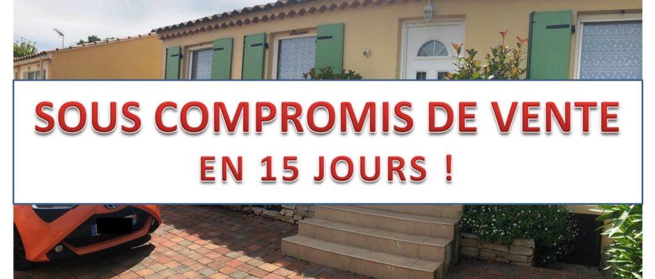 Villa en compromis de vente en 15 jours